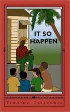 It So Happen:  Caribbean Short Stories
