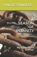 A Season of Insanity