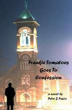 Frankie Tomatoes Goes to Confession