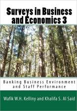 Surveys in Business and Economics 3:  Banking Business Environment and Staff Performance
