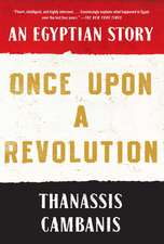 Once Upon A Revolution: An Egyptian Story