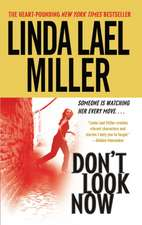 Don't Look Now: A Novel