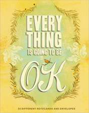 Everything Is Going to Be Ok Notes: 30 postcards set