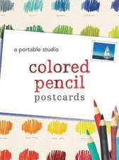 Colored Pencil Postcards:  A Portable Studio [With 9 Colored Pencils and 10 Strathmore Postcards and Booklet and Sharpener]