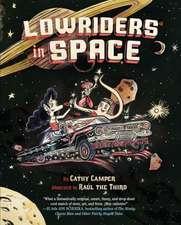 Lowriders in Space (Book 1):  A Memoir