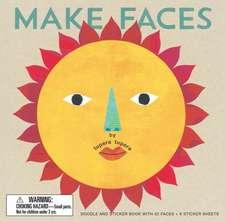 Make Faces