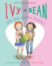 Ivy + Bean 11.One Big Happy Family