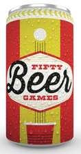 Drink!: 50 Beer Games