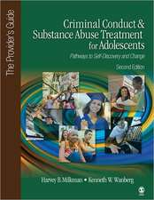 Criminal Conduct and Substance Abuse Treatment for Adolescents: Pathways to Self-Discovery and Change: The Provider's Guide