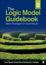 The Logic Model Guidebook: Better Strategies for Great Results