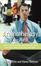 Aromatherapy for Men