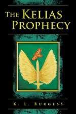 The Kelias Prophecy