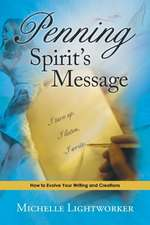 Penning Spirit's Message