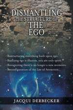 Dismantling the Structure of the Ego