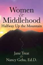 Women & Middlehood Halfway Up the Mountain