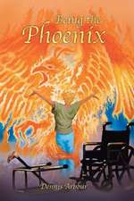 Being the Phoenix