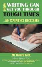 How Writing Can Get You Through Tough Times