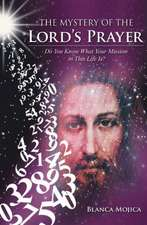 The Mystery of the Lord's Prayer