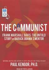 The Communist:  The Untold Story of Barack Obama's Mentor