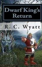 Dwarf King's Return
