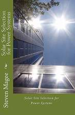 Solar Site Selection for Power Systems