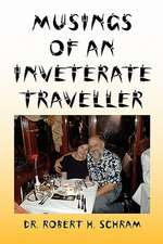 Musings of an Inveterate Traveller