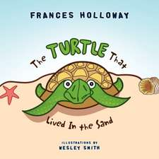 The Turtle That Lived in the Sand