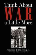 Think about War a Little More