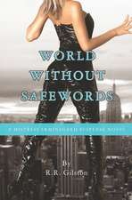 World Without Safewords