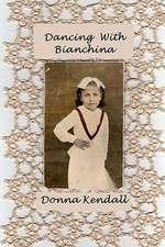 Dancing with Bianchina