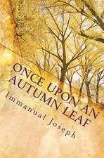 Once Upon an Autumn Leaf