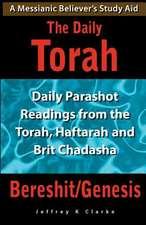 The Daily Torah - Bereshit/Genesis