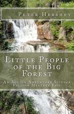 Little People of the Big Forest