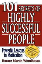 101 Secrets of Highly Successful People