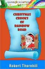 Christmas Crooks of Rainbow Road