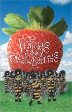 Fairies and Strawberries