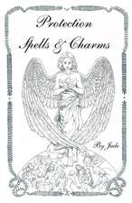 Protection Spells and Charms