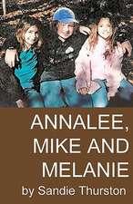 Annalee, Mike and Melanie