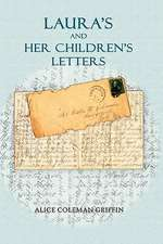 Laura's and Her Children's Letters
