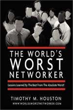 The World's Worst Networker