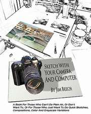Sketch with Your Camera and Computer