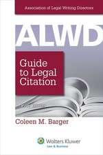 Alwd Citation Manual a Professional System of Citation 5e