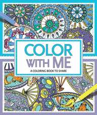 Color with Me:  A Coloring Book to Share