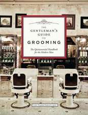 The Gentleman's Guide to Grooming & Style