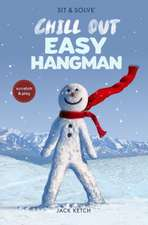 Sit & Solve(r) Chill Out Easy Hangman