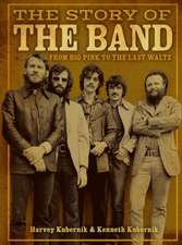 STORY OF THE BAND THE
