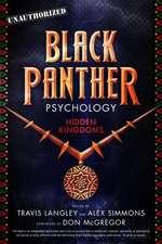 Black Panther Psychology: Hidden Kingdoms