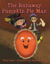 Runaway Pumpkin Pie Man, The