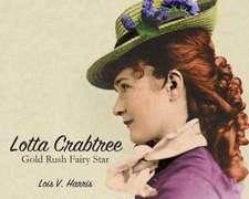 Lotta Crabtree: Gold Rush Fairy Star