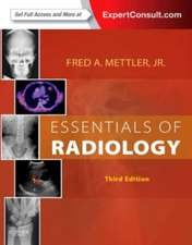 Essentials of Radiology: Mettler Radiologie